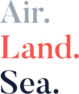 Air. Land. Sea.